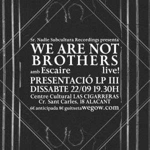 """Concierto. """"We are not brothers"""". Caja Negra de Las Cigarreras"""