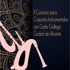 II Concurso para Conjuntos Instrumentales con Gaita Gallega Ciudad de Alicante