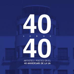 """Exposición """"40 sobre 40"""""""