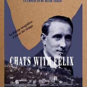 """Exposición """"Chats with Félix"""""""
