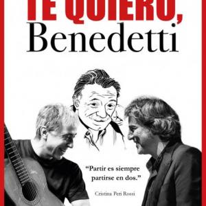 """""""Te quiero, Benedetti"""""""