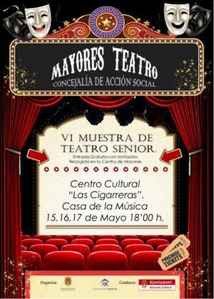 """Mayores Teatro: VI Muestra de Teatro Senior en el Centro Cultural """"Las Cigarreras"""""""