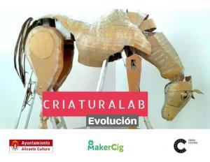 """""""Criaturalab Evolución"""""""