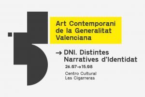Exposición. Art Contemporàni de la Generalitat Valenciana. Dni, Narratives d'Identitat
