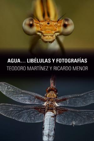 """Exposición """"Agua... libélulas y fotografías"""""""