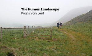The Human Landscape, de Frans van Lent